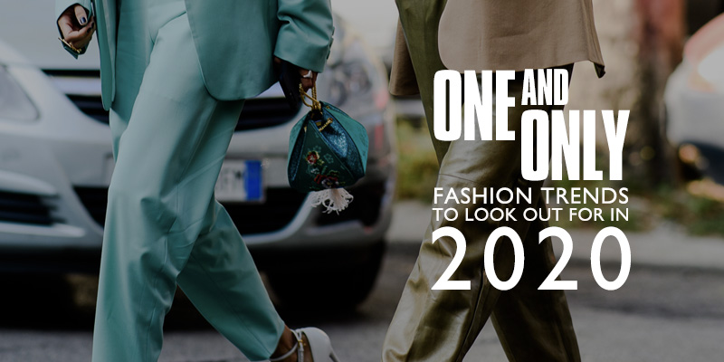 Fashion Trends for 2020