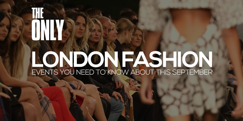 London Fashion Events September 2018